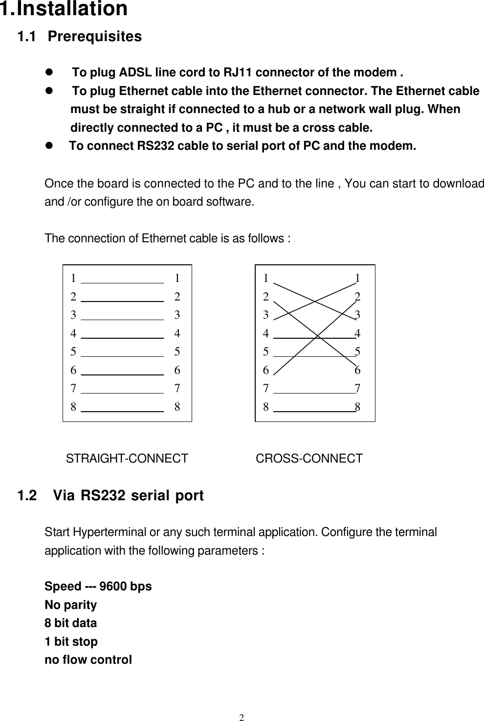 Uat Ar 5153 Adsl Router Bridge User Manual Rev0 1 Rj11 Wiring Diagram For Installation 11 Prerequisites L To Plug Line Cord Connector Of The