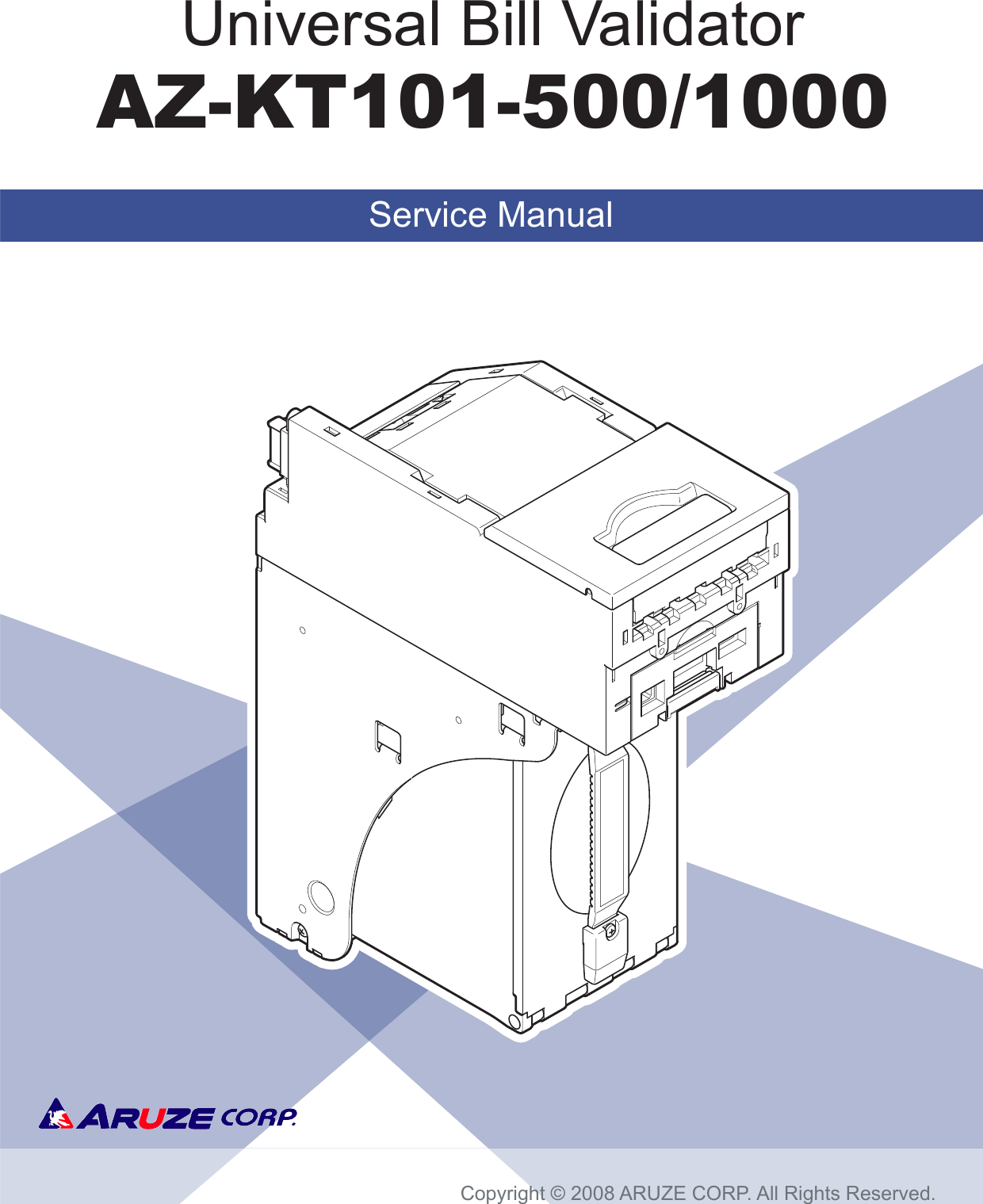 Universal Entertainment Azkt101 Bill Validator User Manual 1 Copyright 2008 Ab Cable And Wiring All Rights Reserved