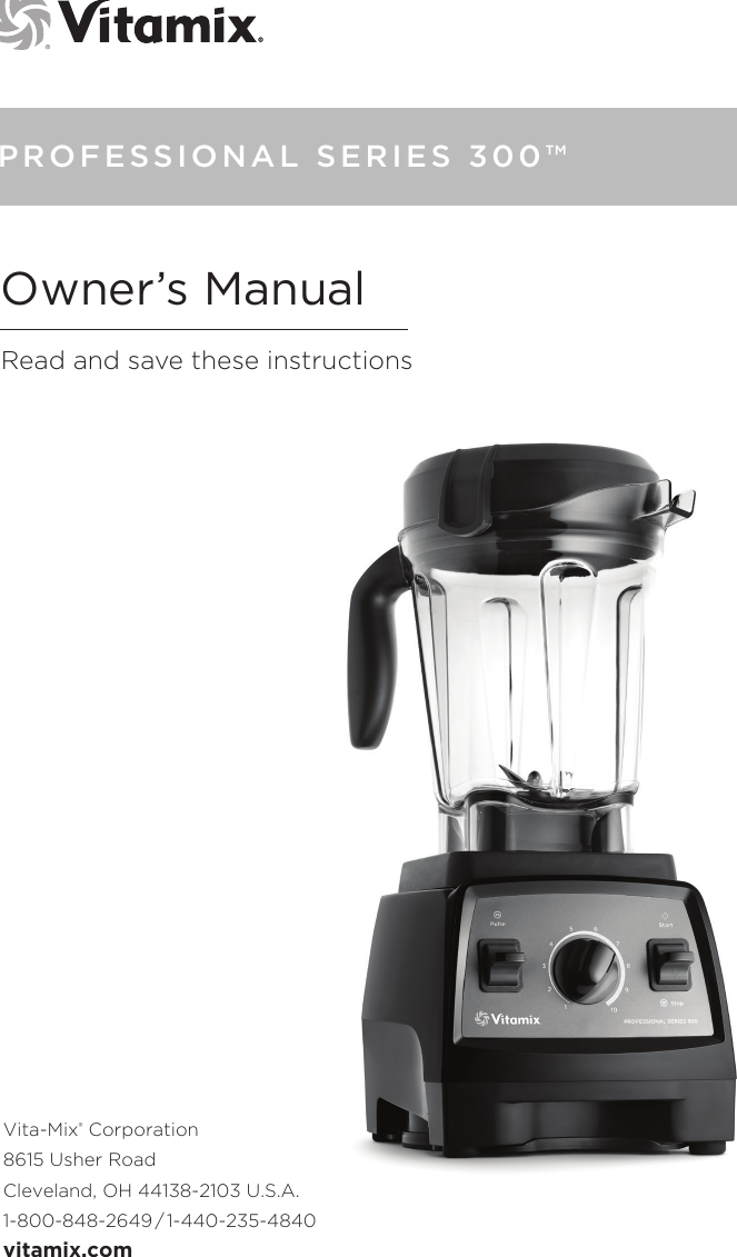 Vita Mix Blender Professional Series 300 Users Manual