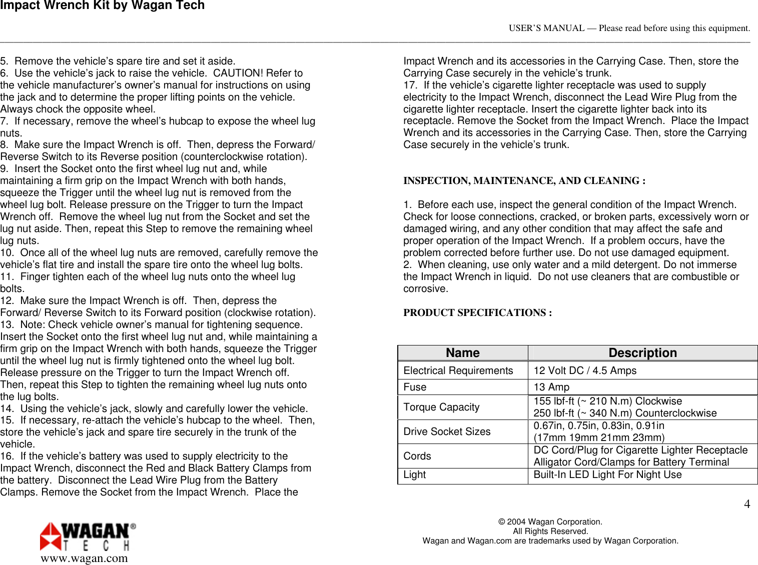 Page 4 of 4 - Wagan Wagan-2257-Users-Manual- Your 350 Watt Power Inverter Converts 12-volt Vehicle Battery Into 115 Volts Of AC  Wagan-2257-users-manual