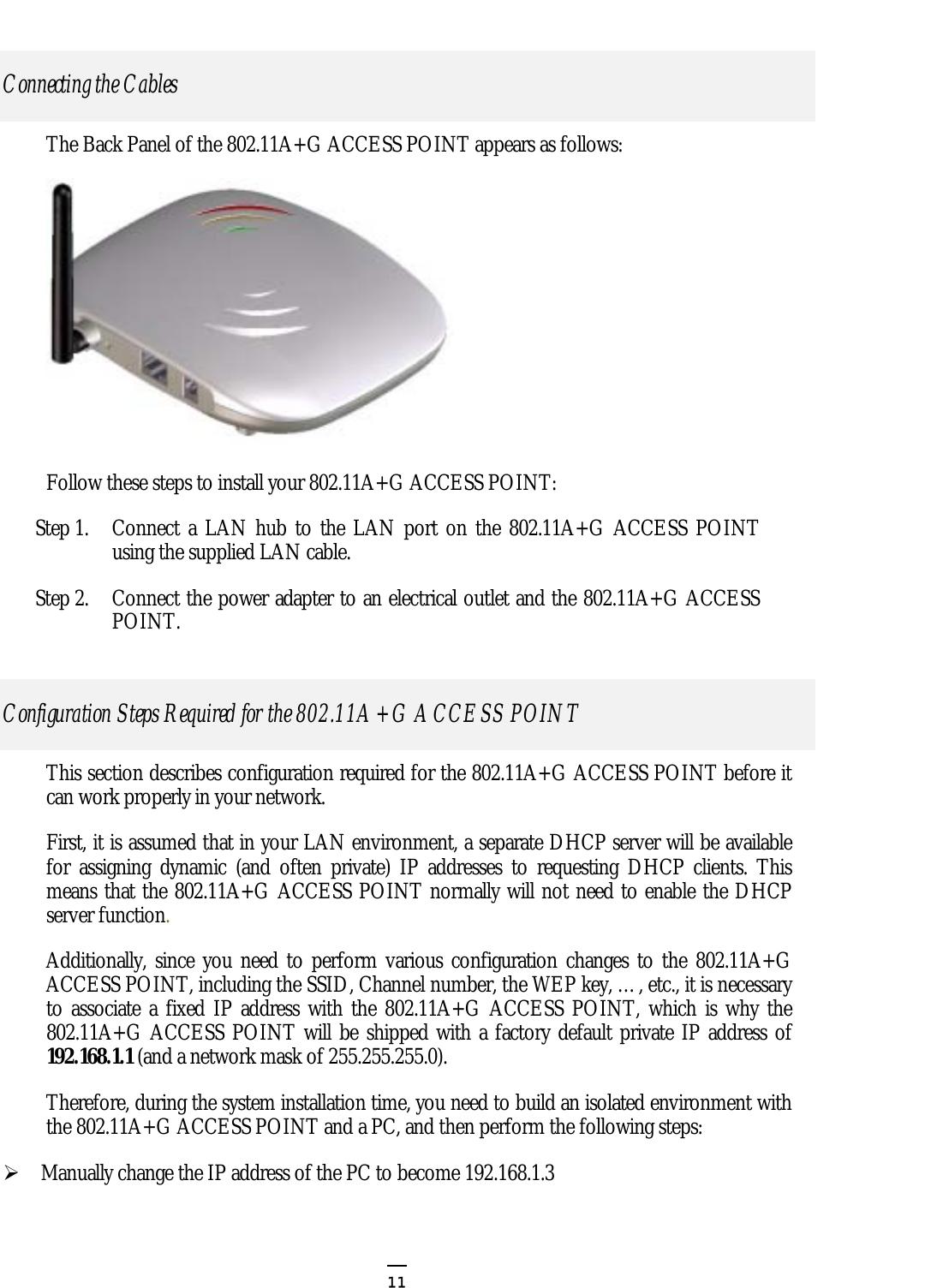Wistron NeWeb CAP-1 802 11 a+g Super A/G Intelligent WLAN Access
