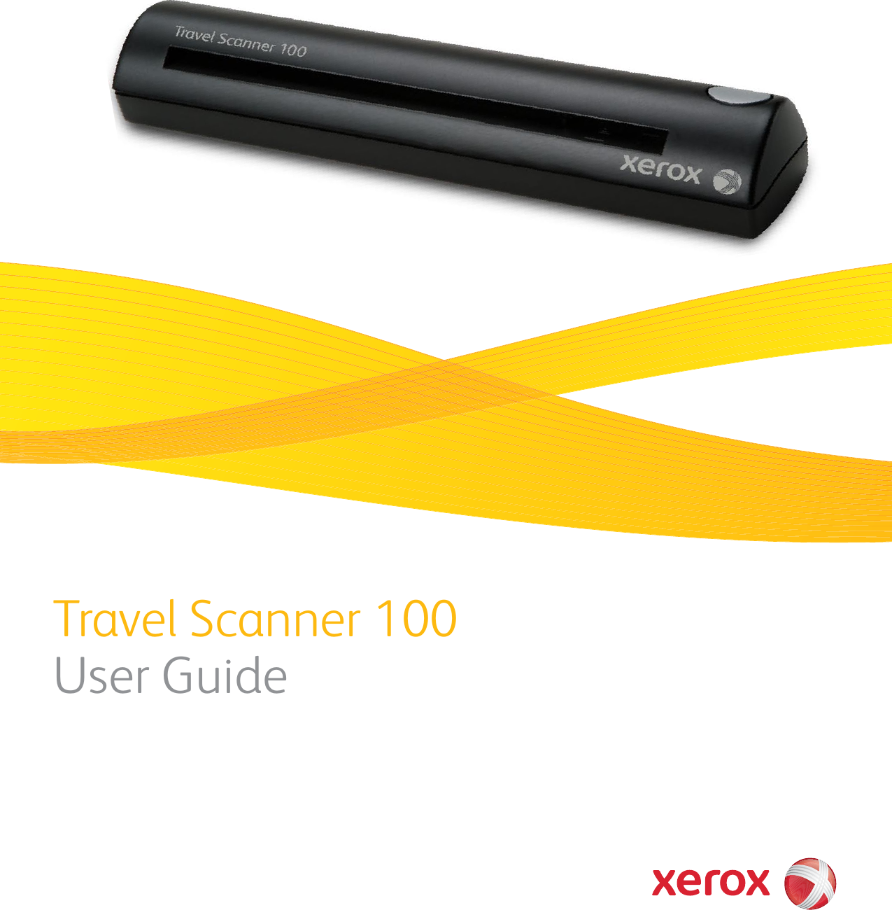 Xerox Travel Scanner 100 User's Guide If Not Then TS100 Guide OT4 EN