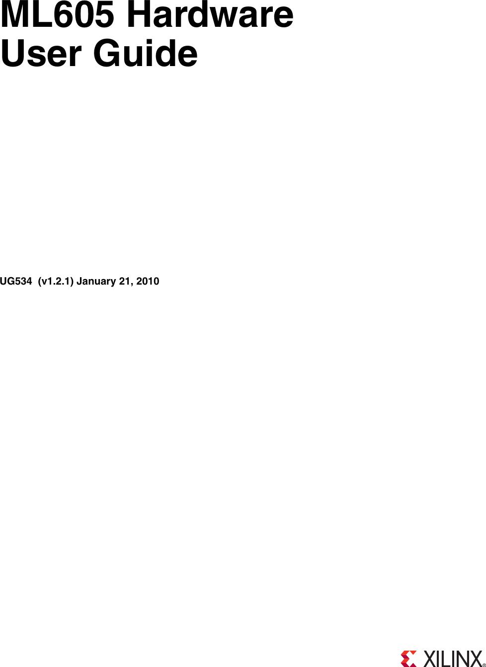 Xilinx Ml605 Users Manual UG534 Hardware, User Guide on