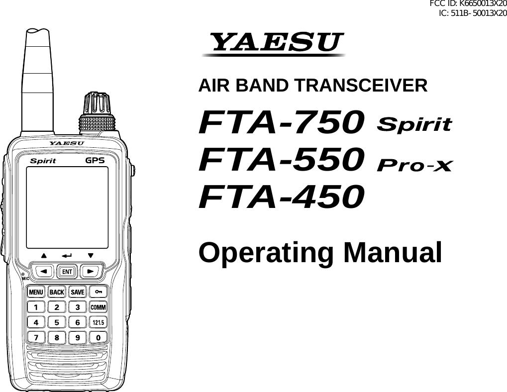 283fe675022 Yaesu Musen 50013X20 PORTABLE AIRBAND TRANSCEIVER User Manual FTA 750 FTA  550 FTA 450 Operating Manual