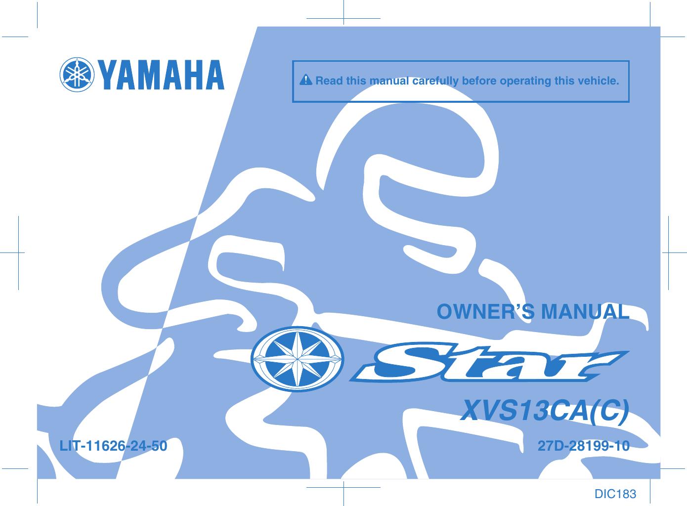 Yamaha 2011 Stryker Owners Manual