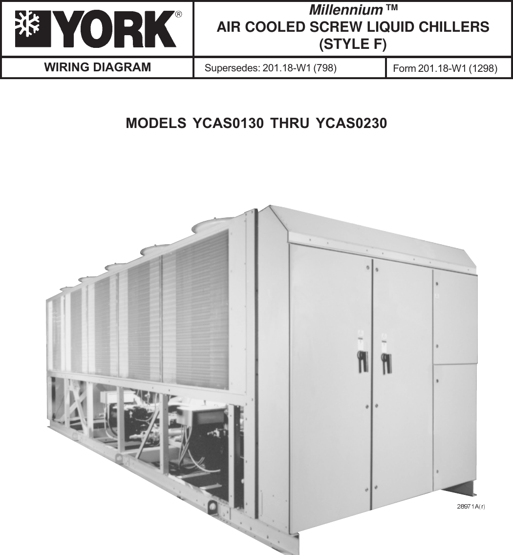York Millennium Ycas0230 Users Manual Form 20118 W1 1298 Air Chiller Control Wiring Diagram Cooled Screw Liquid Chillers Style F