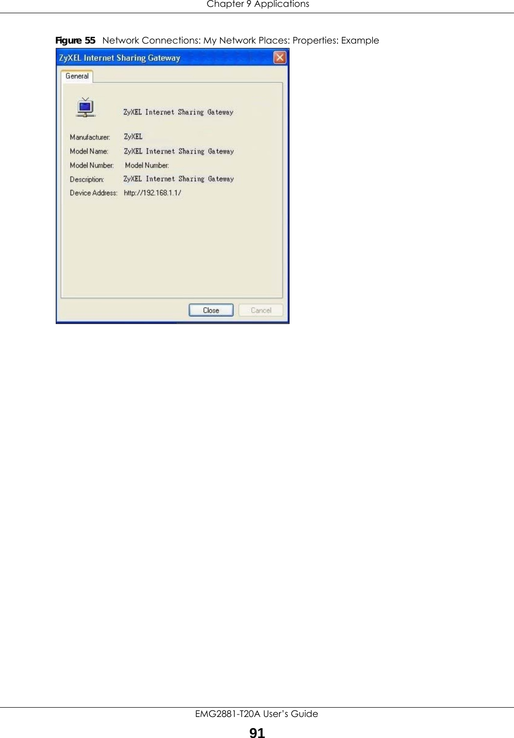 Chapter 9 ApplicationsEMG2881-T20A User's Guide91Figure 55   Network Connections: My Network Places: Properties: Example