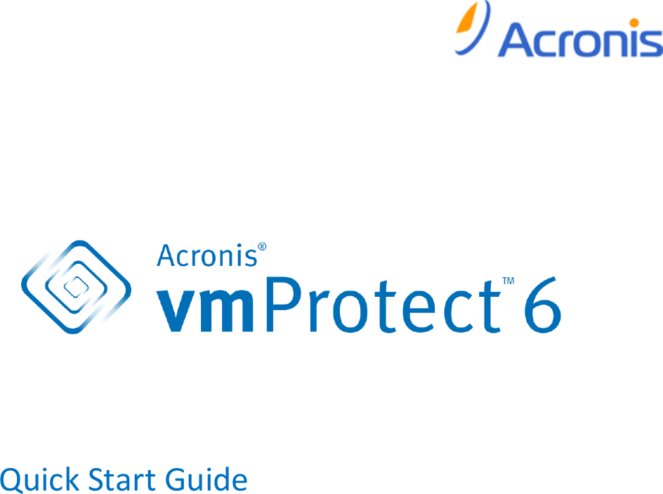 Acronis Quick Start Guide Vm Protect 6 0 AVMP6 Qsg En US