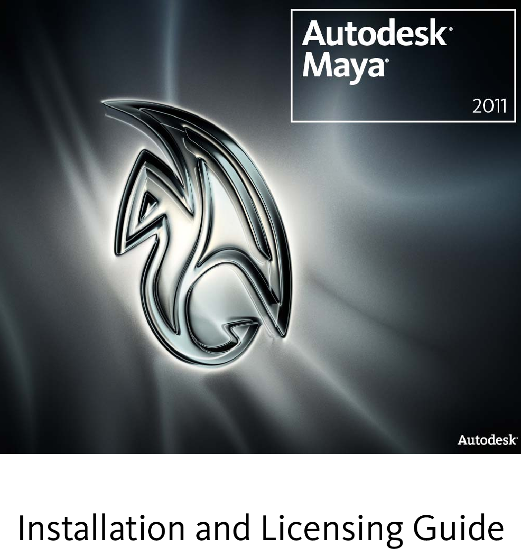 Autodesk Maya 2011 Installation And Licensing Guide