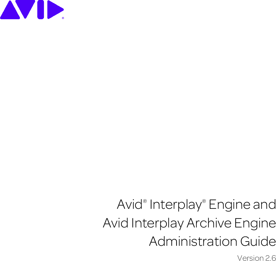 Avid Interplay Engine And Archive Administration Guide 2 6 Manual