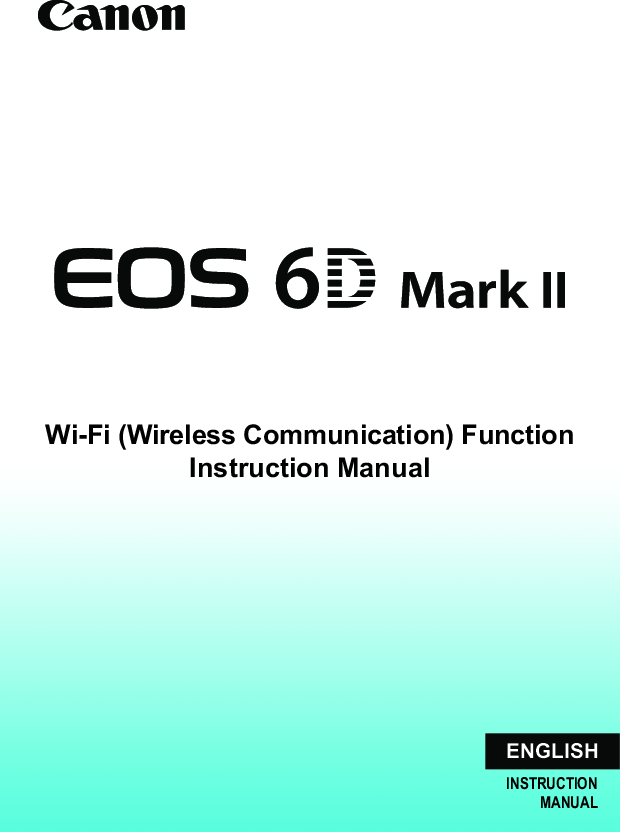 Canon EOS 6D Mark II Wi Fi Function Operating Instructions EN