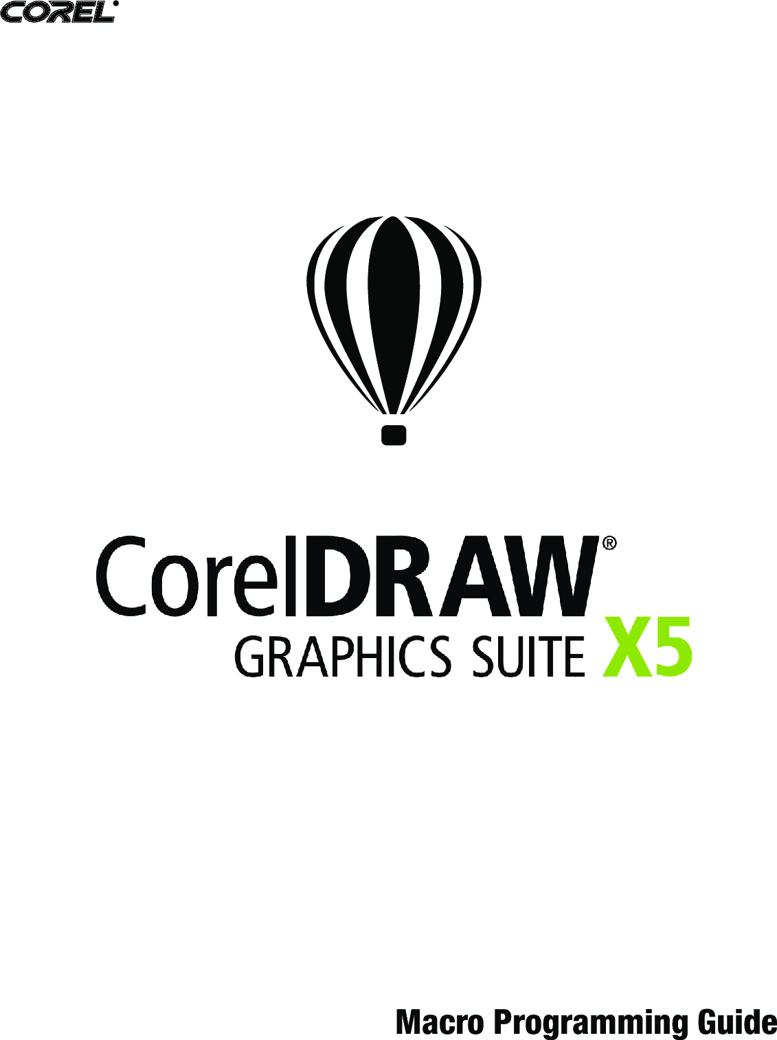 Corel CorelDRAW® Graphics Suite X5 Macro Programming Guide