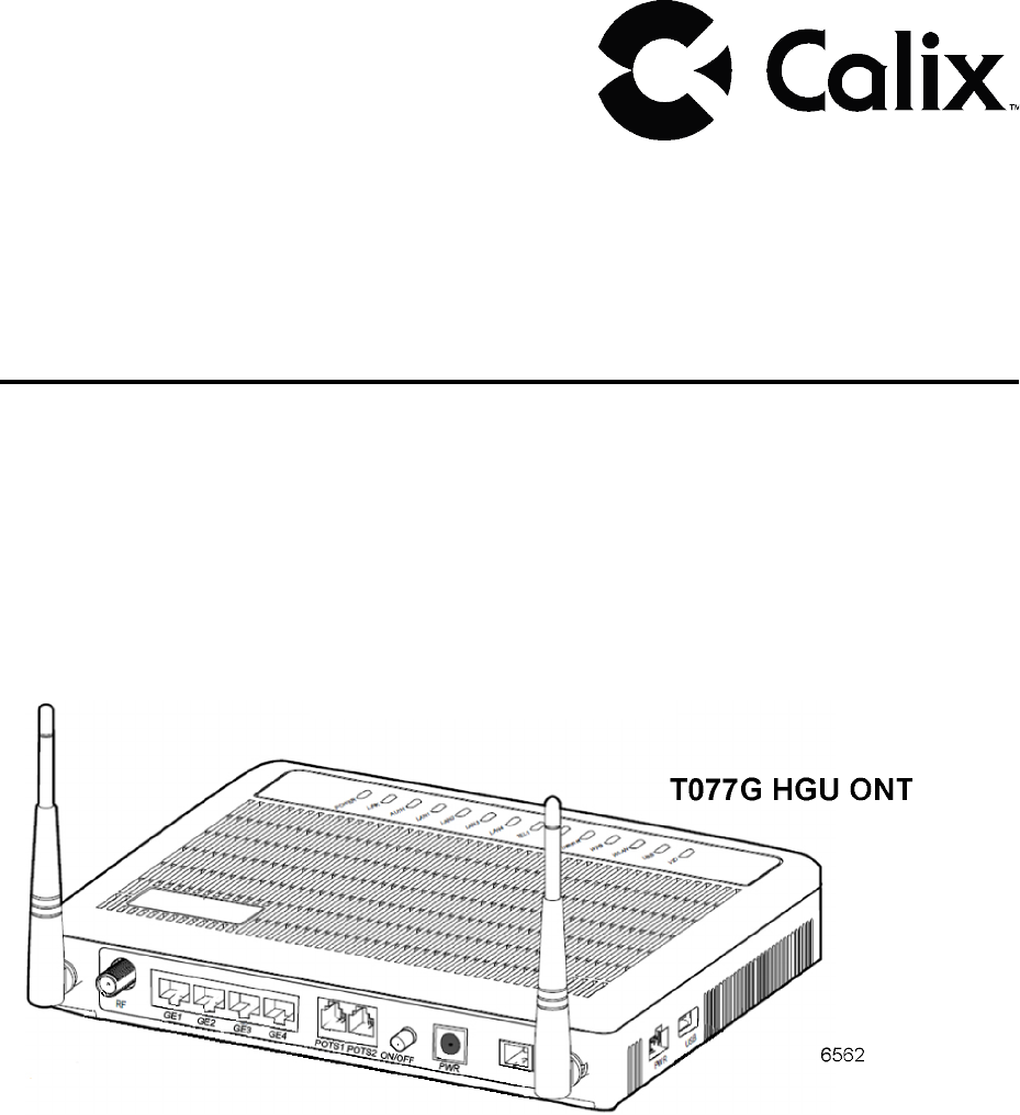 Calix T077GT073G GPON ONT User Manual T077G HGU ONT User Guide