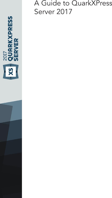 Quark Xpress Server 2017 User Guide Qxps En