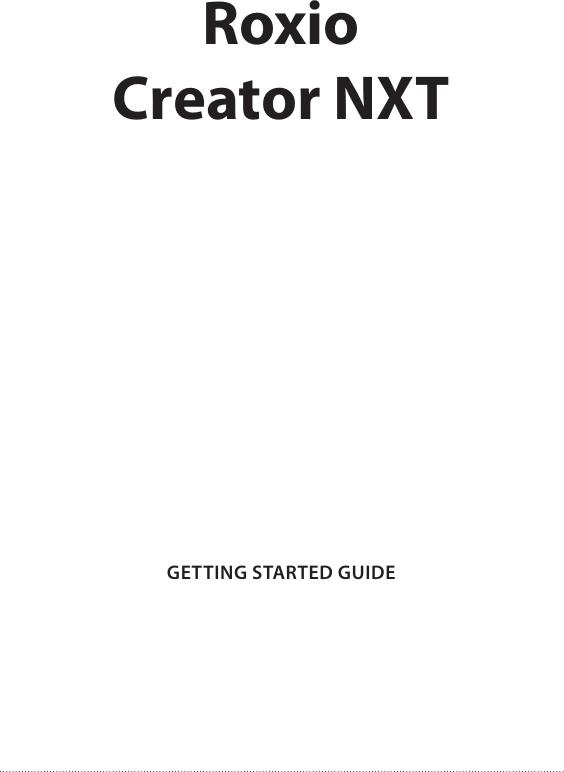 roxio creator nxt getting started guide pro cnxt gsg enu rh usermanual wiki roxio toast user guide roxio nxt 5 user guide