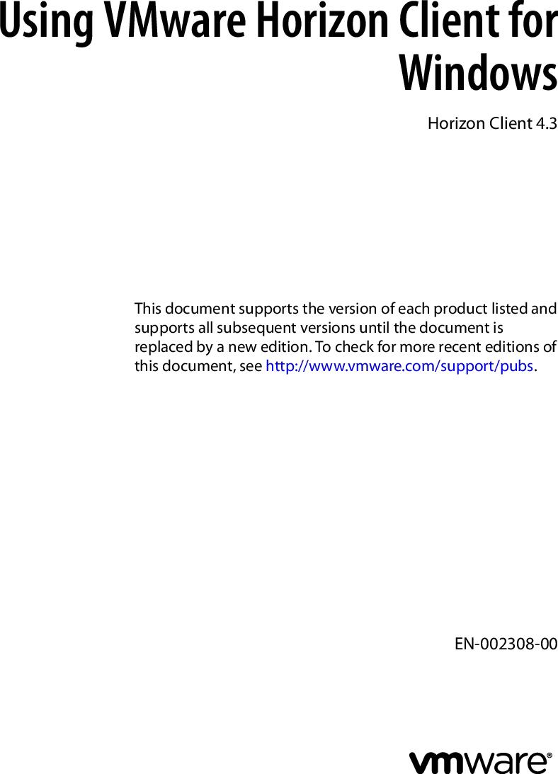 Vmware Using Horizon Client For Windows 4 3 User Guide 43 en