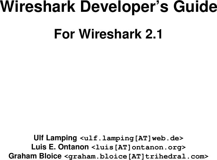 Wireshark Developer's Guide For 2 1 dg us